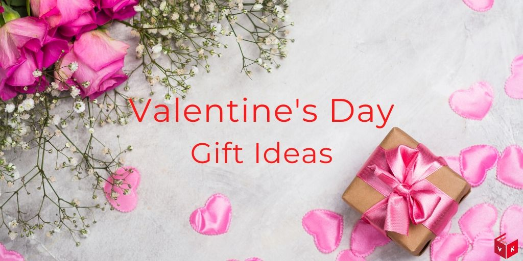 6 Perfect Ideas For Valentine Gift To Your Wife Or Girlfriend