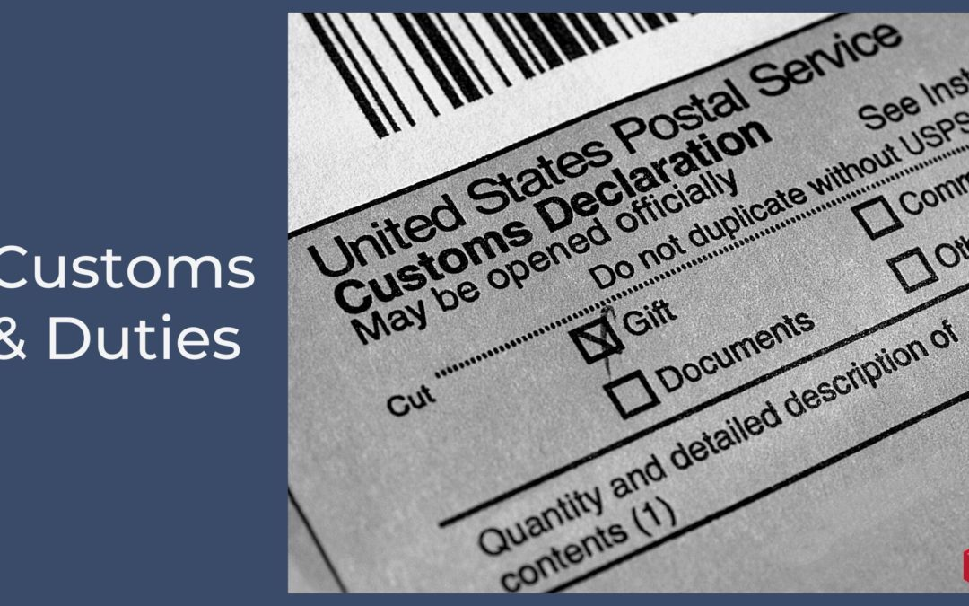 How to Easily Declare Customs and Duties