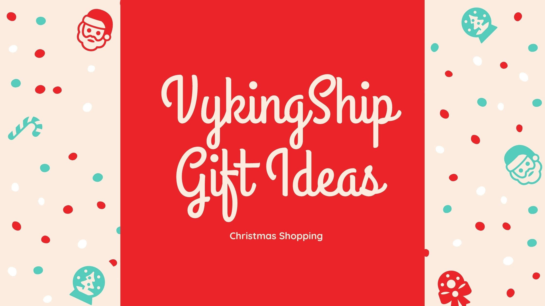 Christmas Shopping Gift Ideas