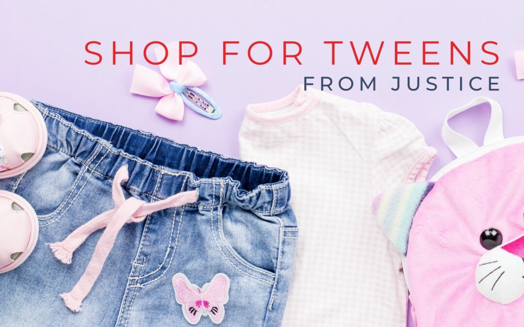 Shop for Tweens from Justice this Season