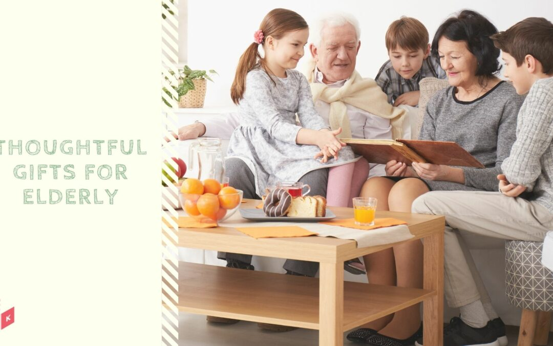 Thoughtful Gift Ideas for Seniors & Elders of Your Family