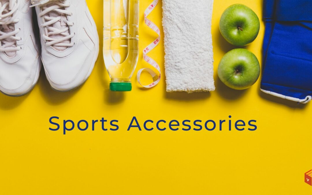 Basic Sports Accessories You Should Have for Sporting Activities